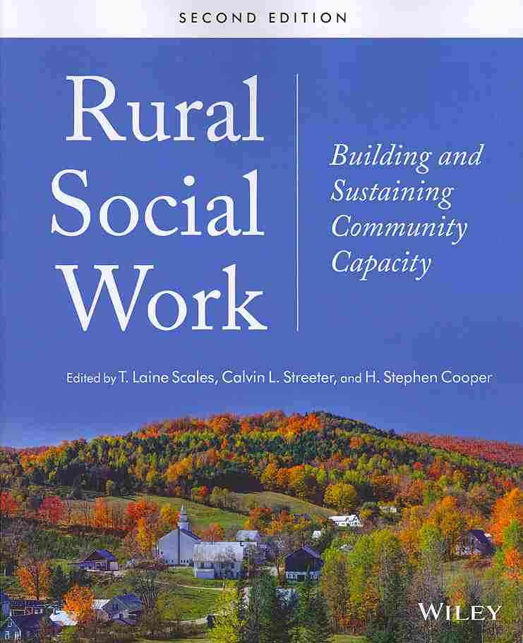 Rural Social Work By Scales, T. Laine/ Streeter, Calvin L./ Cooper, H. Stephen